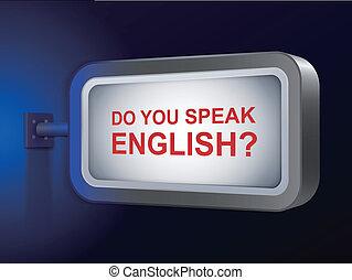 do you speak english words on billboard over blue background