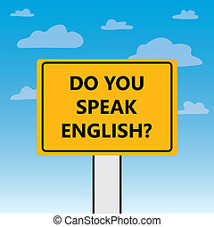 do you speak english written on a billboard- vector ...