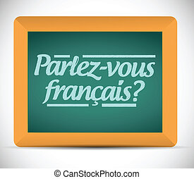 do you speak french. written in french. illustration design over a white background