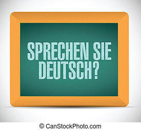 do you speak german. sign message on a board.