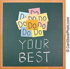 Do your best, words on blackboard.