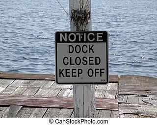Dock Closed