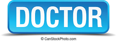 doctor blue 3d realistic square isolated button