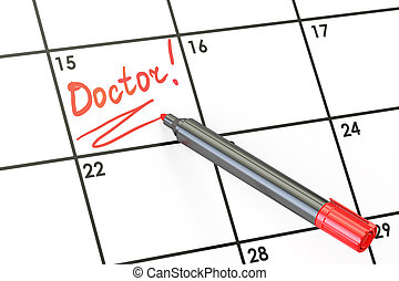 Doctor date on calendar concept, 3D rendering