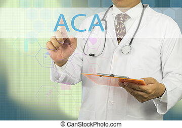 Doctor hand touching ACA sign