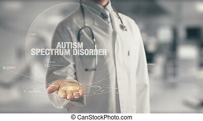 Doctor holding in hand Autism Spectrum Disorder