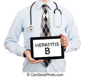 Doctor, isolated on white backgroun, holding digital tablet - Hepatitis B