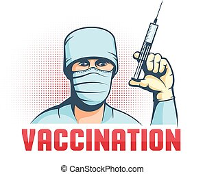 Doctor in mask with syringe in hand - retro vaccination poster