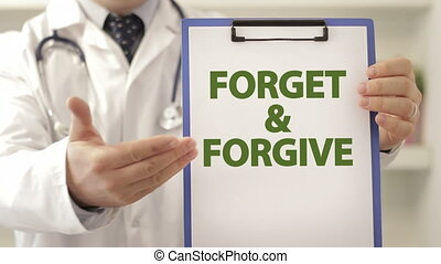 Doctor provoke patient to forget and forgive
