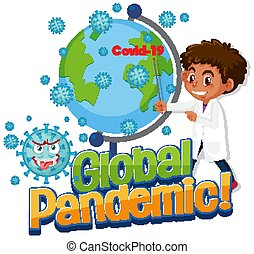 Doctor show Covid-19 global pandemic illustration