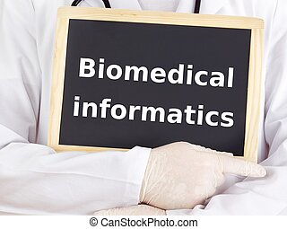 Doctor shows information: biomedical informatics