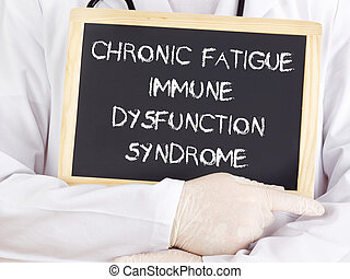 Doctor shows information: chronic fatigue syndrome immune...