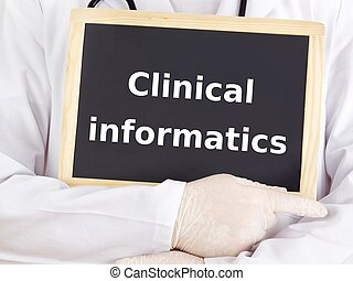 Doctor shows information: clinical informatics