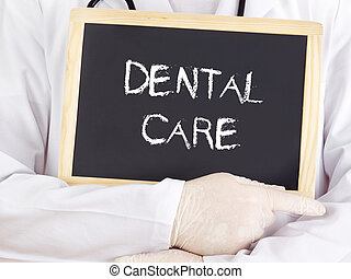 Doctor shows information: dental care