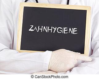 Doctor shows information: dental hygiene in german