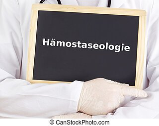 Doctor shows information: hemostaseology