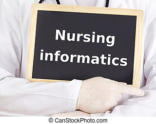 Doctor shows information: nursing informatics