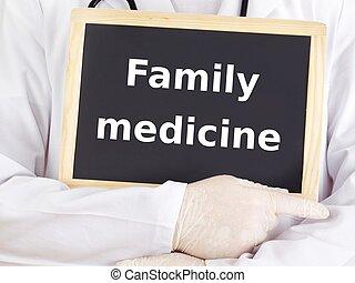 Doctor shows information on blackboard: family medicine