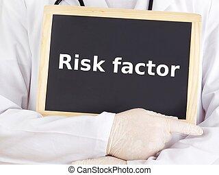 Doctor shows information on blackboard: risk factor