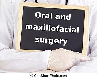 Doctor shows information: oral and maxillofacial surgery