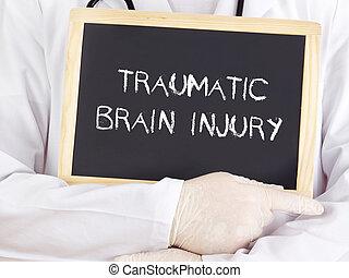 Doctor shows information: traumatic brain injury