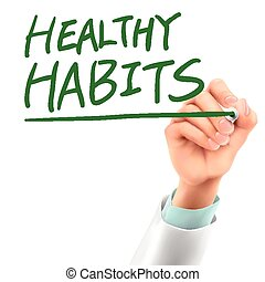doctor writing healthy habits words