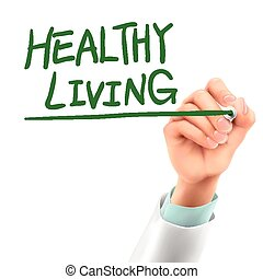 doctor writing healthy living words