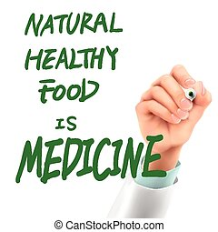doctor writing natural healthy food is medicine words
