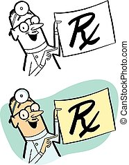 Doctor's Prescription - A doctor holds up a giant...