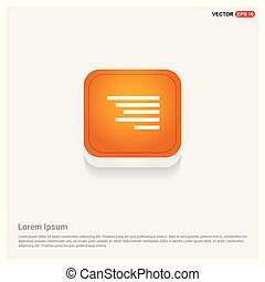 Document align icon Orange Abstract Web Button