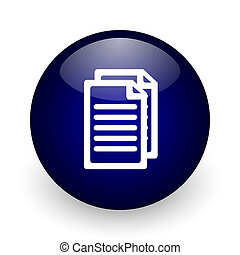 Document blue glossy ball web icon on white background. Round 3d render button.