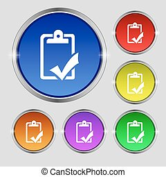 Document grammar control, Test, work complete icon sign. Round symbol on bright colourful buttons. Vector