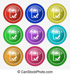 Document grammar control, Test, work complete icon sign. symbol on nine round colourful buttons. Vector