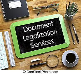 Document Legalization Services - Text on Small Chalkboard. ...