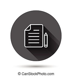 Document note with pen icon in flat style. Paper sheet pencil vector illustration on black round background with long shadow effect. Notepad document circle button business concept.