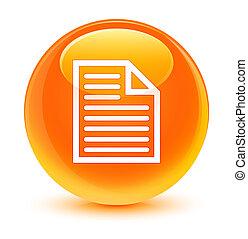 Document page icon glassy orange round button