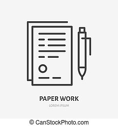 Document with pen flat line icon. Sign paper vector illustration. Thin sign of legal contract, agreement, paperwork pictogram.