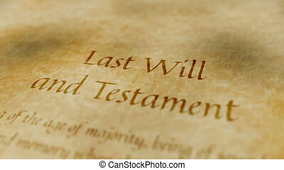 Documents Last Will and Testament - Scrolling contents of a...