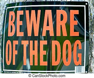 "dog"", ""beware, signe"