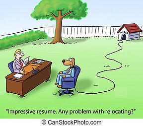 "Dog may have problem with relocation interview - ""Impressive..."