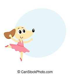 Dog, puppy character, ballet dancer in pointed shoes, tutu skirt