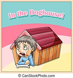 Doghouse - Idiom illustration saying in the doghouse
