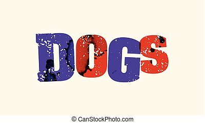 Dogs Concept Colorful Stamped Word Illustration