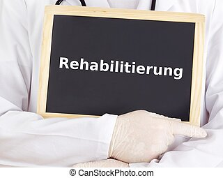 doktor, shows, information:, rehabilitation