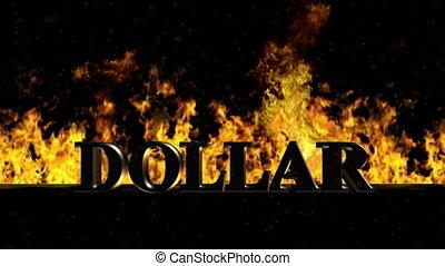 Dollar Burning Hot Word in Fire