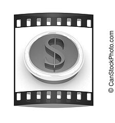 Dollar button. The film strip