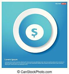 Dollar icon Abstract Blue Web Sticker Button