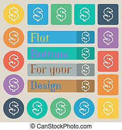 Dollar icon sign. Set of twenty colored flat, round, square and rectangular buttons. Vector