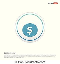 Dollar icon - white circle button