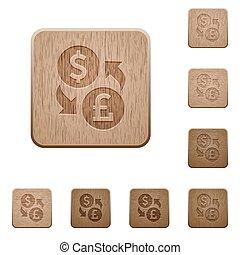 Dollar Pound money exchange wooden buttons